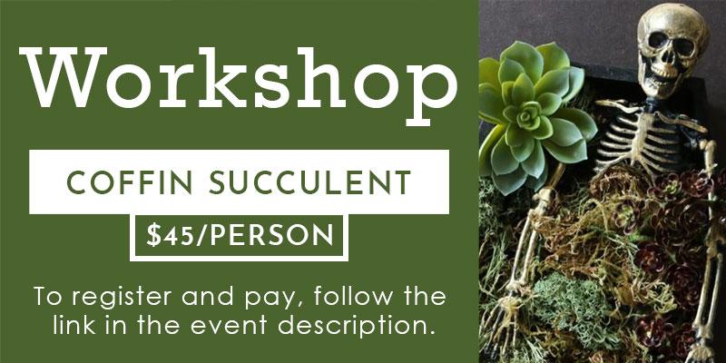 Coffin succulent planter workshop banner